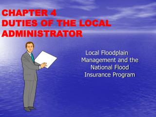 Local Floodplain Management and the National Flood Insurance Program