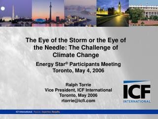 The Eye of the Storm or the Eye of the Needle: The Challenge of Climate Change