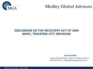 DISCUSSION ON THE RECOVERY ACT OF 2009 MARC, TRAVERSE CITY, MICHIGAN
