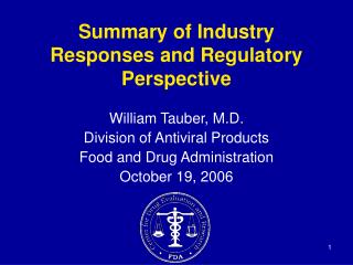 Summary of Industry Responses and Regulatory Perspective