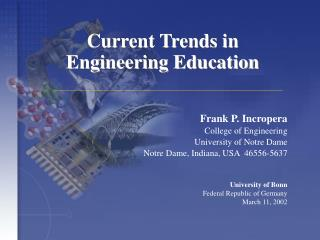 Current Trends in  Engineering Education