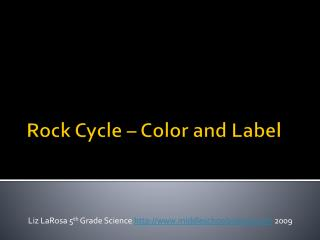 Rock Cycle – Color and Label
