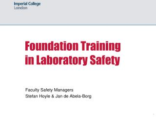 Foundation Training in Laboratory Safety