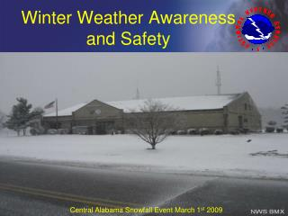 Winter Weather Awareness and Safety