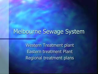 Melbourne Sewage System