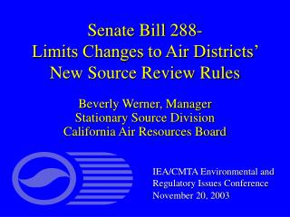 Senate Bill 288- Limits Changes to Air Districts' New Source Review Rules