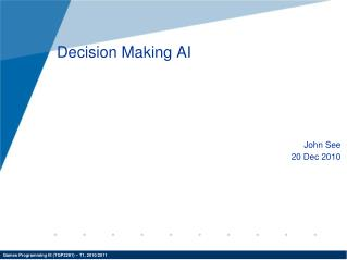Decision Making AI