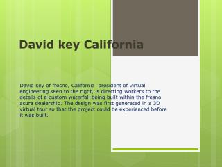 david key california describes the types and uses of transfo