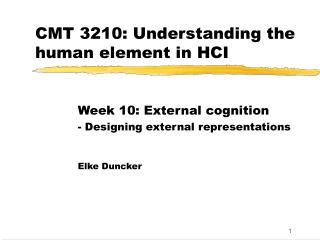 CMT 3210: Understanding the human element in HCI