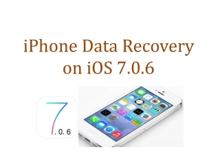iOS 7.0.6 Data Recovery on iPhone, iPad iPod Touch