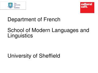 Department of French  School of Modern Languages and Linguistics
