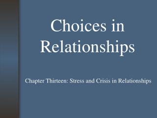 Choices in Relationships
