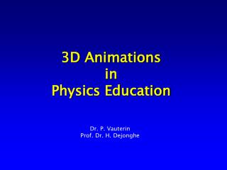 3D Animations in Physics Education