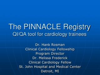 The PINNACLE Registry QI/QA tool for cardiology trainees