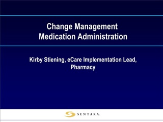 change management  medication administration