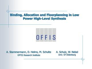 Binding, Allocation and Floorplanning in Low Power High-Level Synthesis