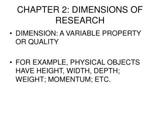 CHAPTER 2: DIMENSIONS OF RESEARCH
