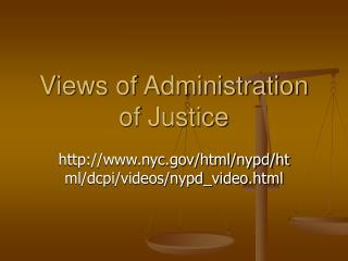 Views of Administration of Justice