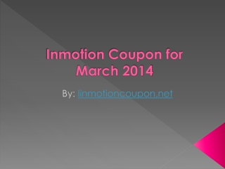 Inmotion Coupon for March 2014