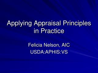Applying Appraisal Principles in Practice