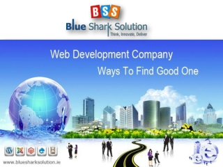 Web development company - Ways to find a good one: