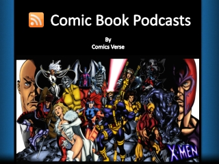 Comic Book Podcasts