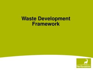 Waste Development Framework