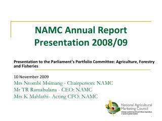 NAMC Annual Report Presentation 2008/09