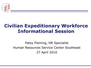 Civilian Expeditionary Workforce Informational Session
