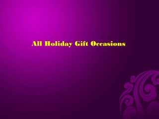 All Holiday Gift Occasions