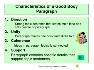 Characteristics of a Good Body Paragraph
