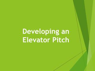 Developing an Elevator Pitch