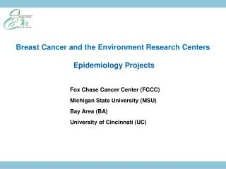 Breast Cancer and the Environment Research Centers  Epidemiology Projects