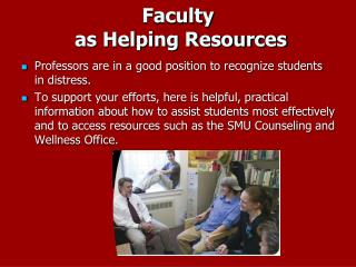 Faculty  as Helping Resources