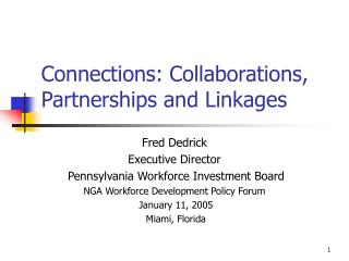 Connections: Collaborations, Partnerships and Linkages