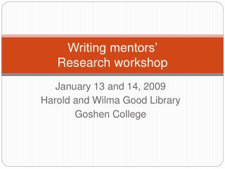 Writing mentors'  Research workshop