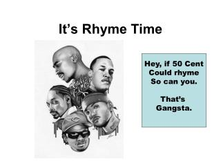 It's Rhyme Time