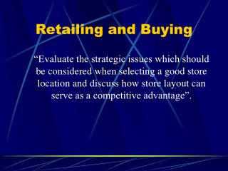 Retailing and Buying