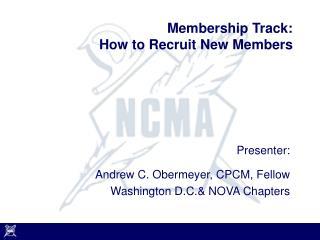 Membership Track: How to Recruit New Members