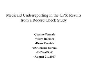 Medicaid Underreporting in the CPS: Results from a Record Check Study