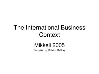 The International Business Context