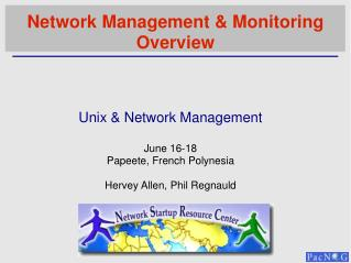 Network Management & Monitoring Overview