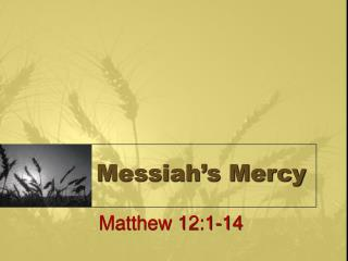 Messiah s Mercy