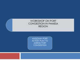 THE COUNTRY ROAD TRANSPORT SYSTEM AIR TRANSPORT SYSTEM RAILWAYS SYSTEM PORT LOCATION PORT OF LUANDA PORT OF LOBITO PORT