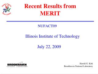 Recent Results from MERIT