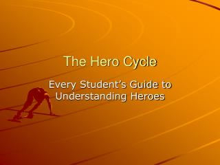 The Hero Cycle
