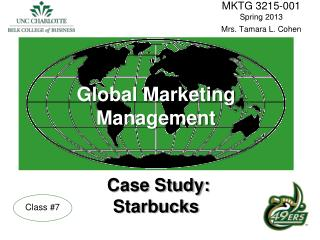Global Marketing Management Case Study: Starbucks