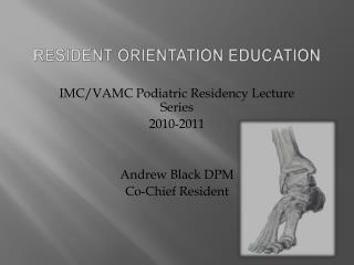 Resident Orientation  EDucation