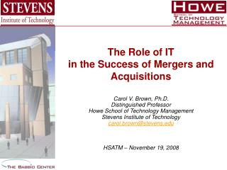 The Role of IT in the Success of Mergers and Acquisitions