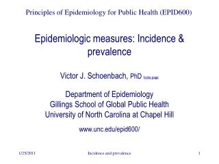 Epidemiologic measures: Incidence & prevalence